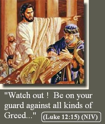 JESUS WARNS AGAINST GREED